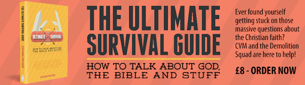 The Ultimate Survival Guide: How to talk about God, the Bible, and stuff