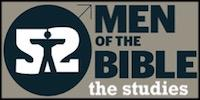 52 MEN OF THE BIBLE- 52 GROUP STUDIES