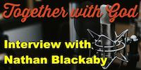FATHERS, CHILDREN & GOD: NATHAN BLACKABY TALKS